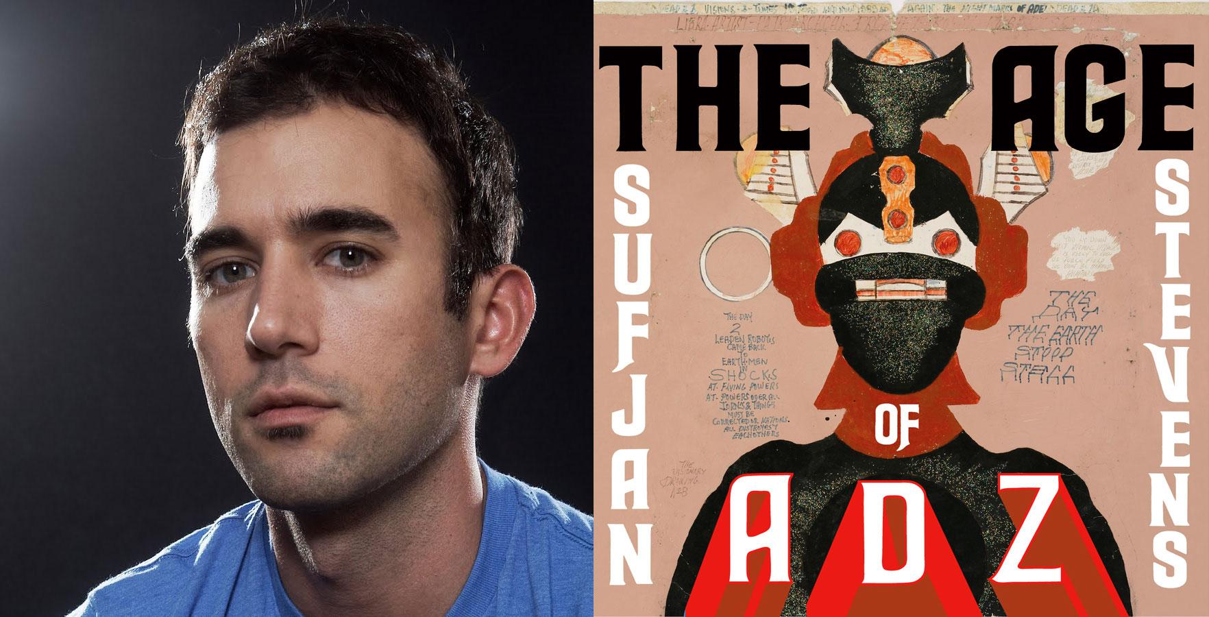 Sufjan Stevens The Age Of Adz Review Dan Folkes